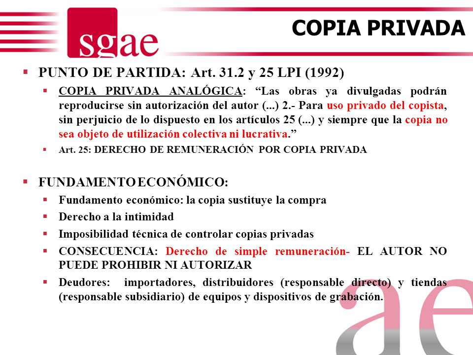 COPIA PRIVADA PUNTO DE PARTIDA: Art. 31.2 y 25 LPI (1992)
