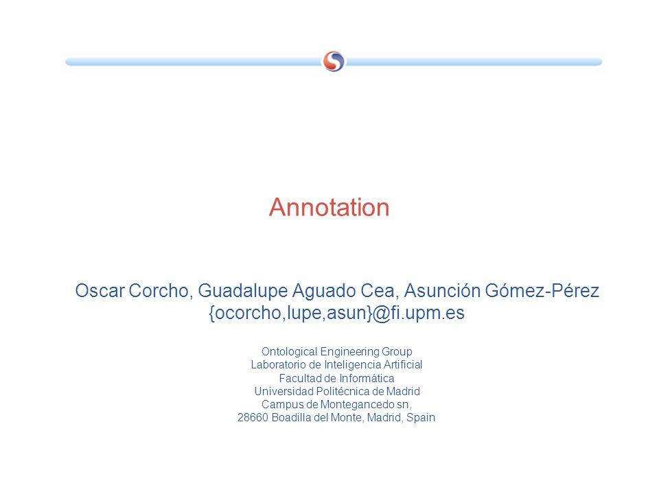 Annotation Oscar Corcho, Guadalupe Aguado Cea, Asunción Gómez-Pérez