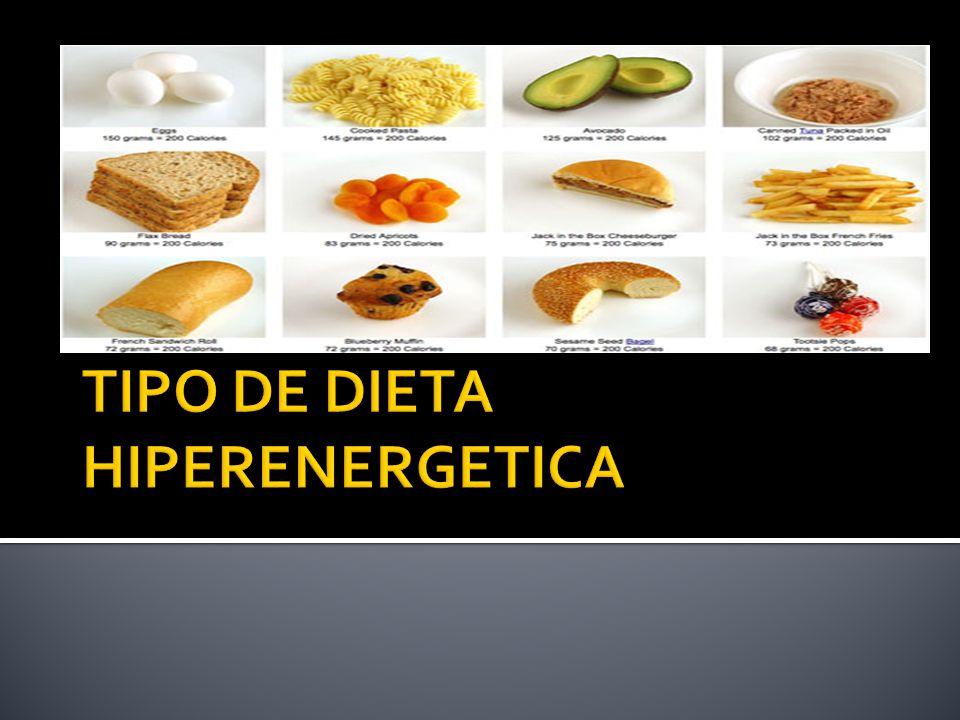 TIPO DE DIETA HIPERENERGETICA