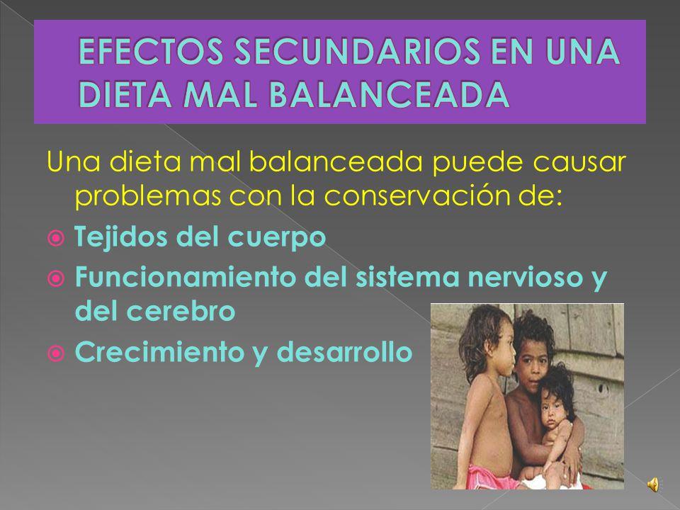 EFECTOS SECUNDARIOS EN UNA DIETA MAL BALANCEADA