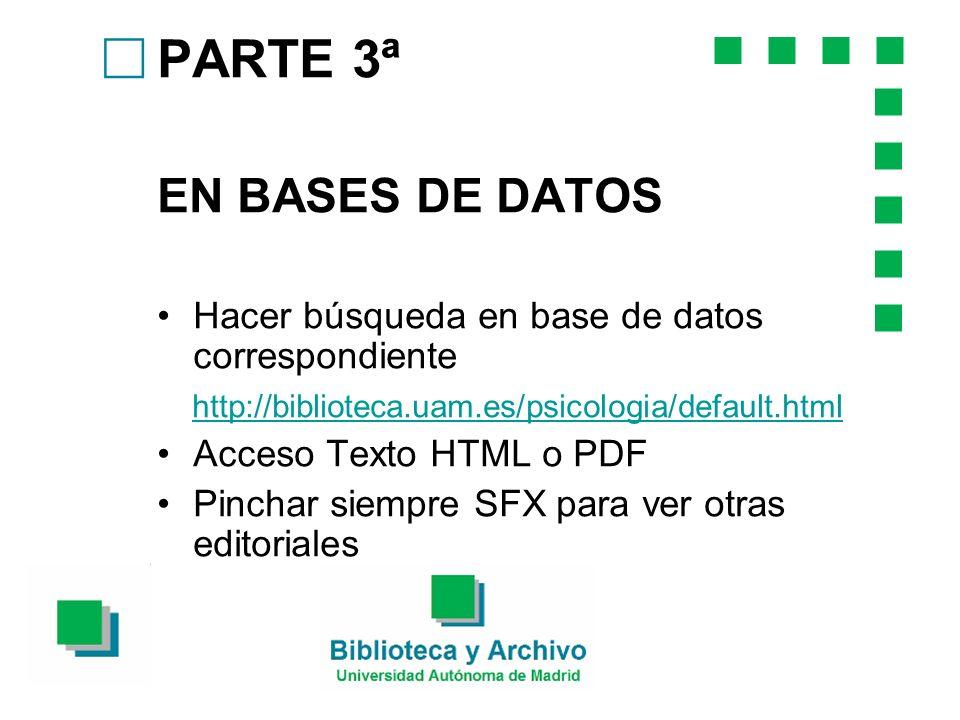PARTE 3ª EN BASES DE DATOS c