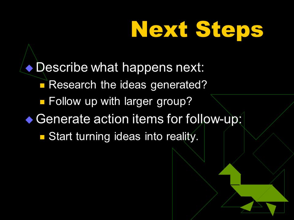 Next Steps Describe what happens next: