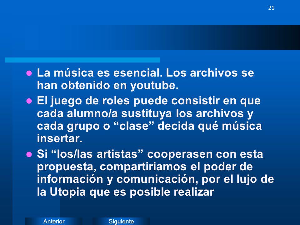 La música es esencial. Los archivos se han obtenido en youtube.
