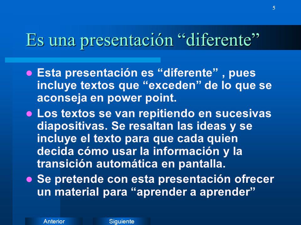 Es una presentación diferente