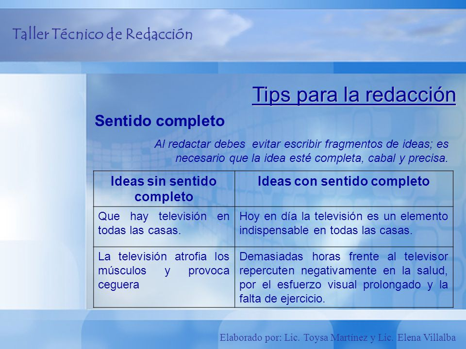 Ideas sin sentido completo Ideas con sentido completo