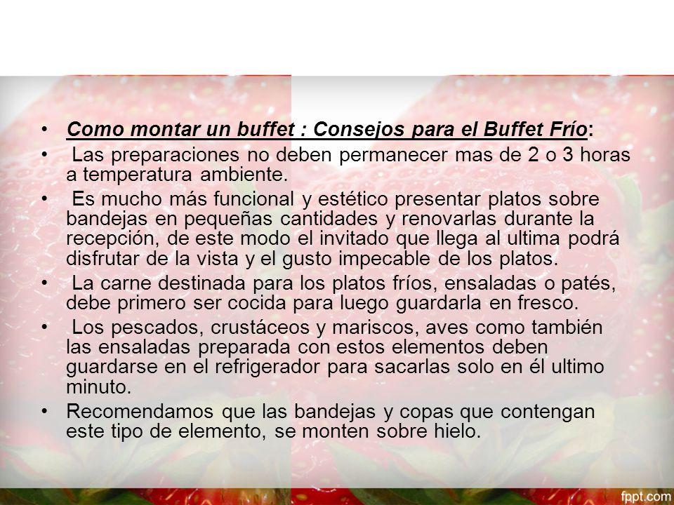 Como montar un buffet : Consejos para el Buffet Frío: