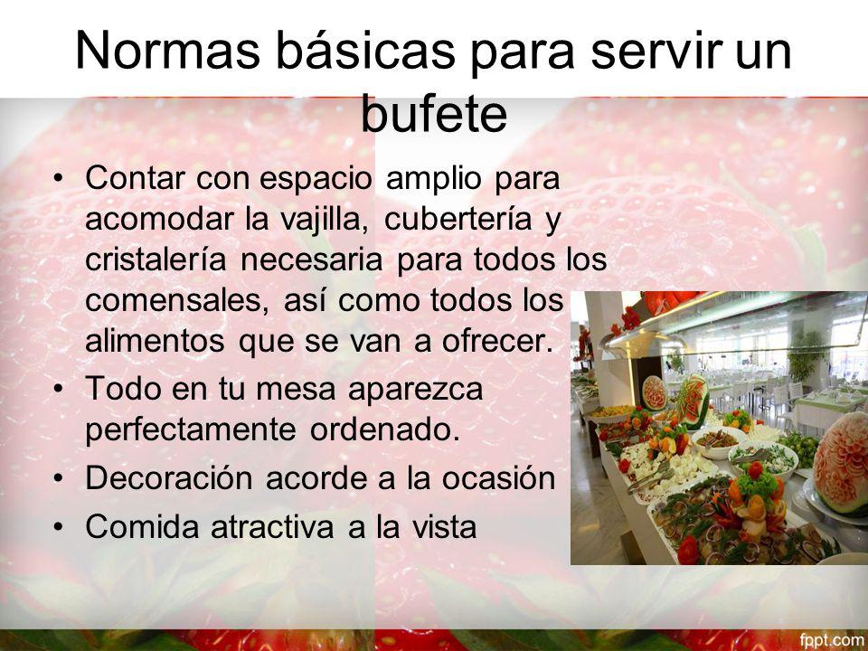 Normas básicas para servir un bufete