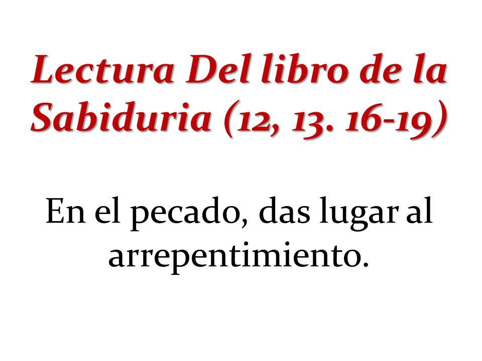 Resultado de imagen de SABIDURÍA 12, 13. 16-19