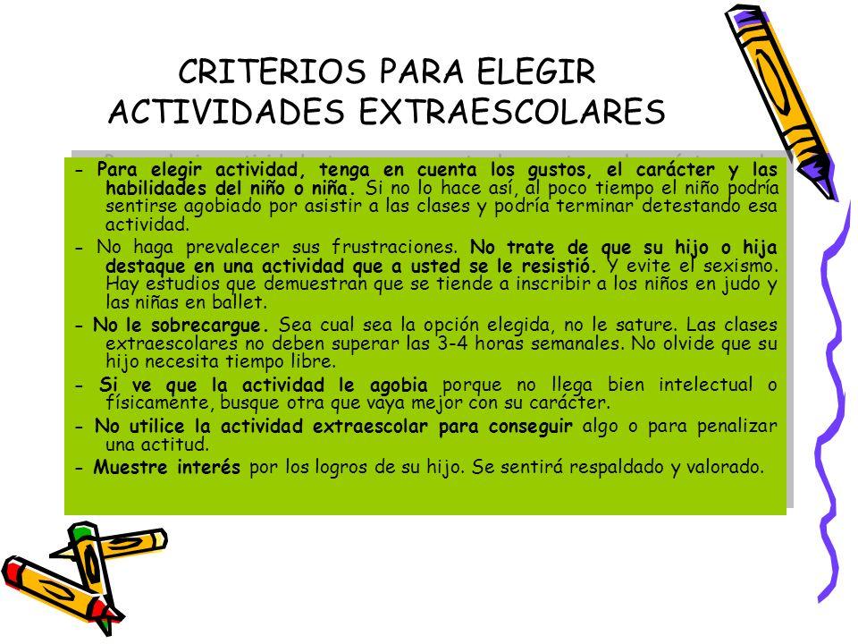 CRITERIOS PARA ELEGIR ACTIVIDADES EXTRAESCOLARES