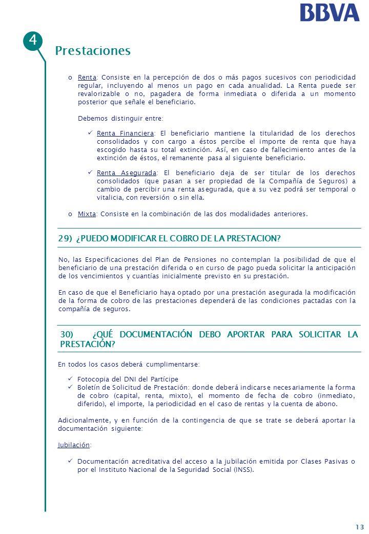 4 Prestaciones 29) ¿PUEDO MODIFICAR EL COBRO DE LA PRESTACION