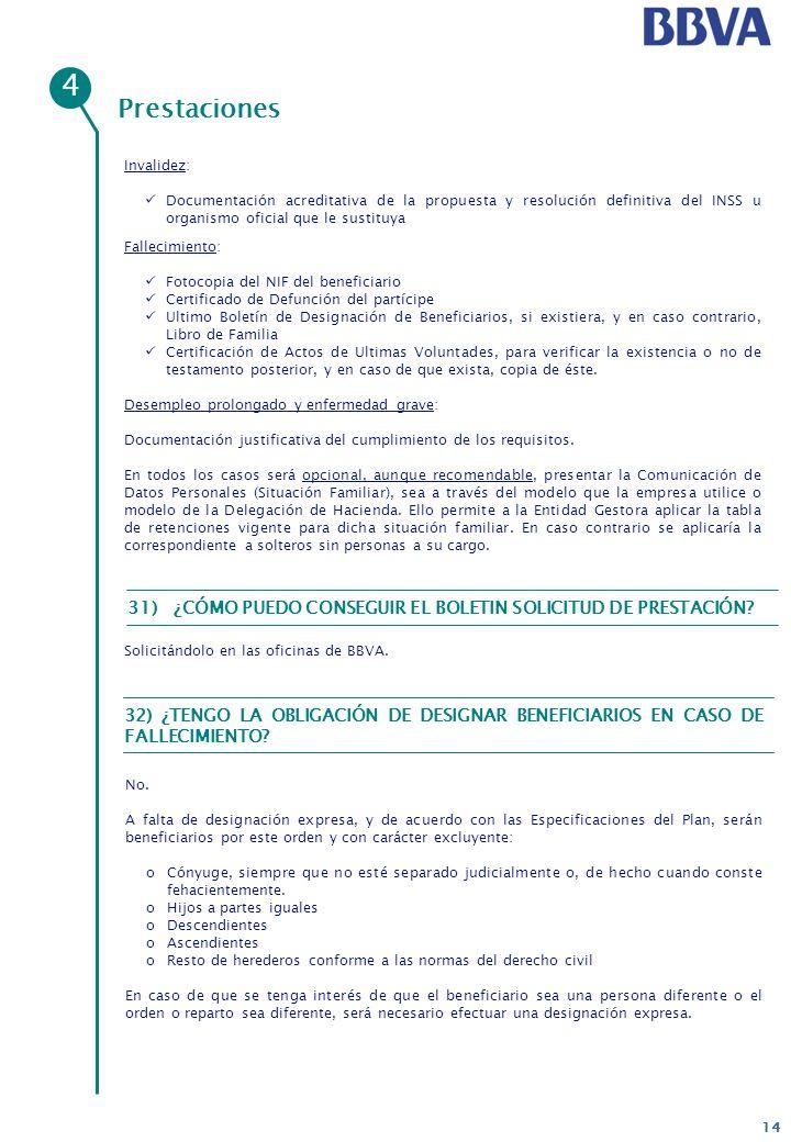 4 Prestaciones. Invalidez: Documentación acreditativa de la propuesta y resolución definitiva del INSS u organismo oficial que le sustituya.