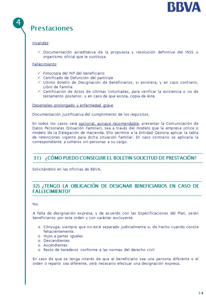 4Prestaciones. Invalidez: Documentación acreditativa de la propuesta y resolución definitiva del INSS u organismo oficial que le sustituya.