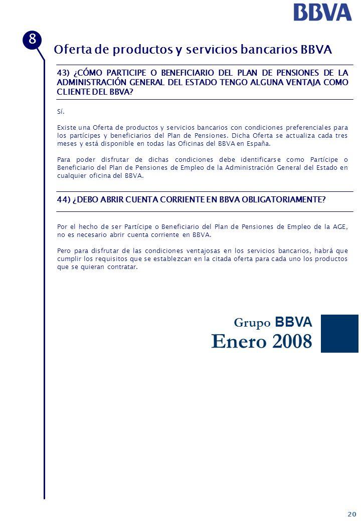 Enero 2008 8 Grupo BBVA Oferta de productos y servicios bancarios BBVA