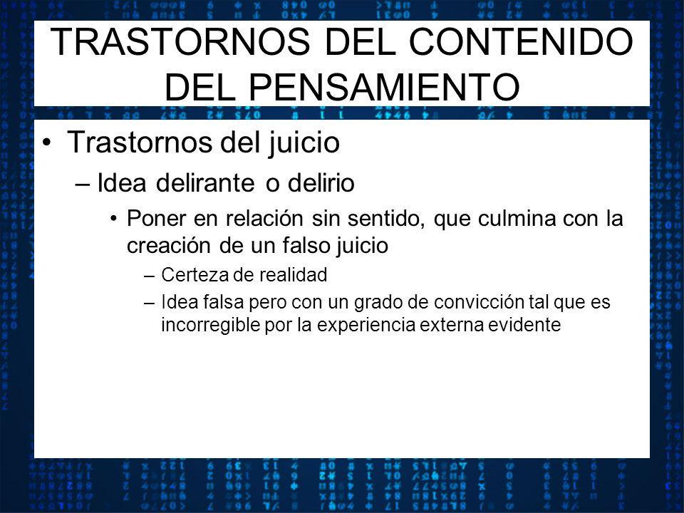 TRASTORNOS DEL CONTENIDO DEL PENSAMIENTO