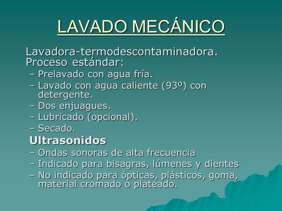 LAVADO MECÁNICO Lavadora-termodescontaminadora. Proceso estándar: