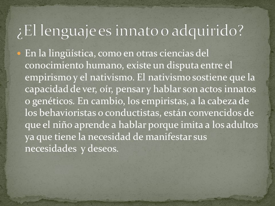 ¿El lenguaje es innato o adquirido