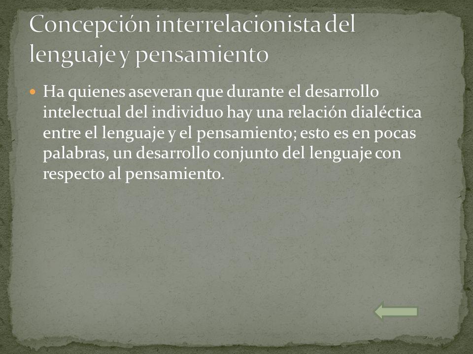 Concepción interrelacionista del lenguaje y pensamiento