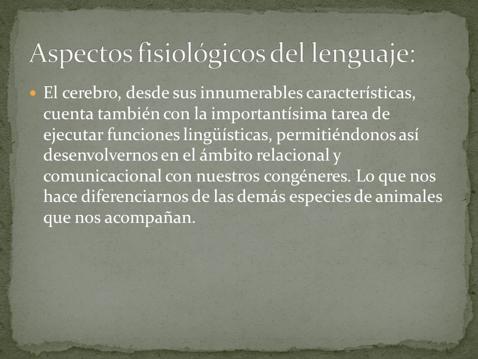 Aspectos fisiológicos del lenguaje: