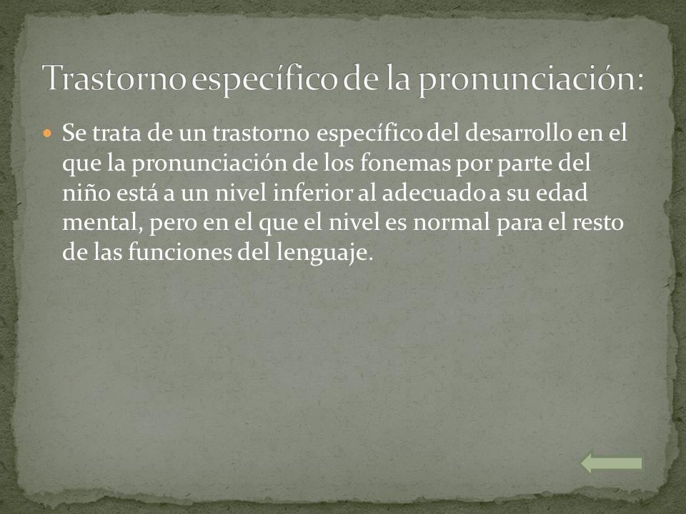 Trastorno específico de la pronunciación: