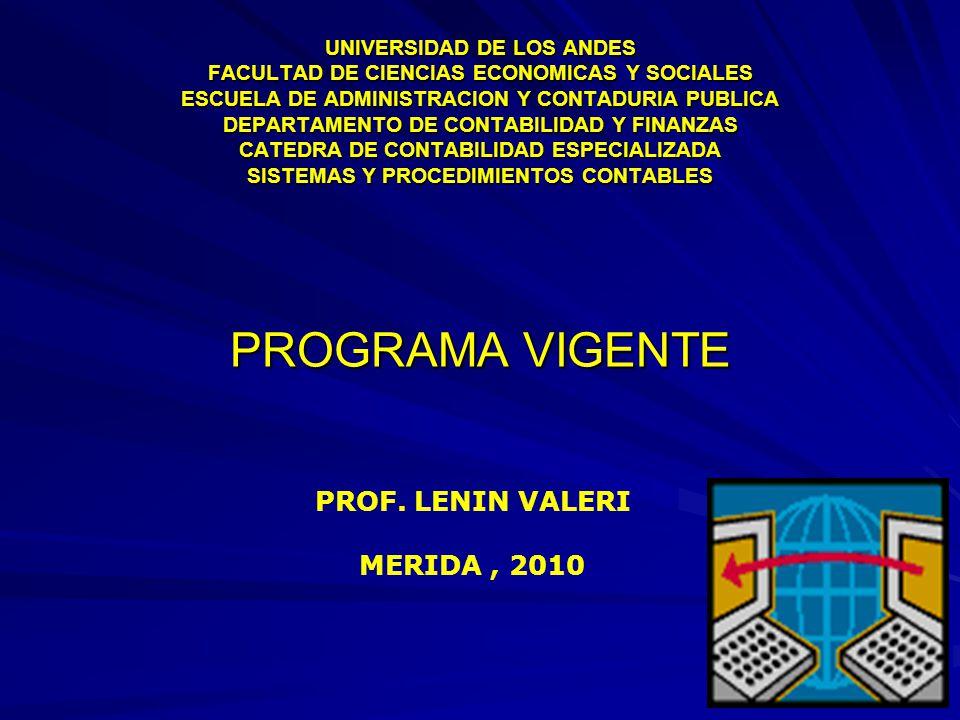 PROGRAMA VIGENTE PROF. LENIN VALERI MERIDA , 2010