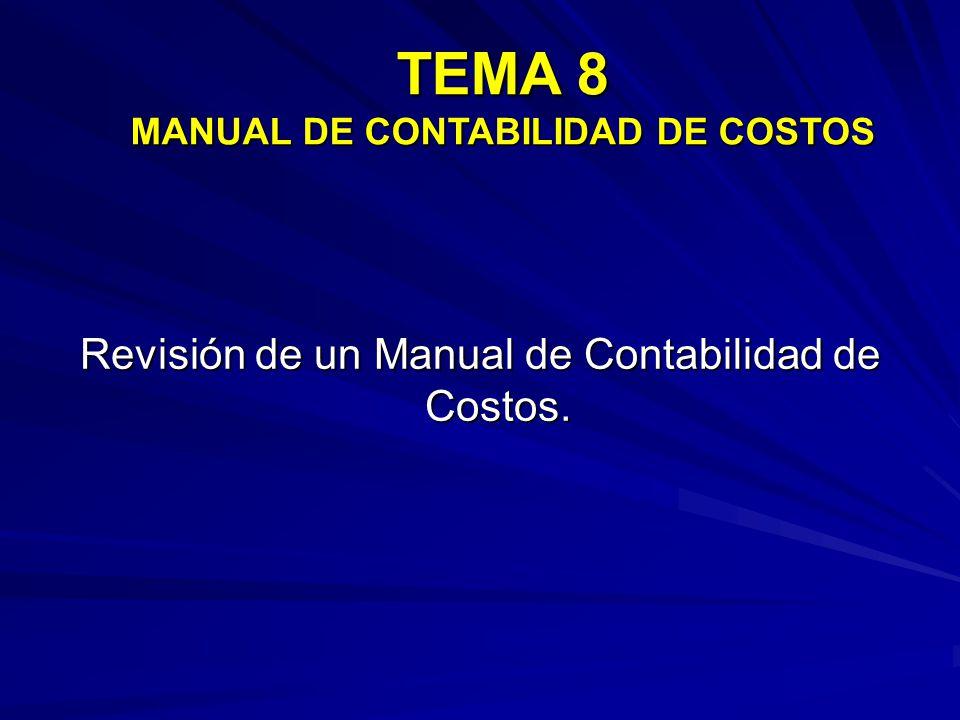 TEMA 8 MANUAL DE CONTABILIDAD DE COSTOS
