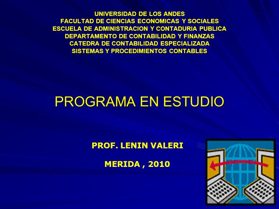 PROGRAMA EN ESTUDIO PROF. LENIN VALERI MERIDA , 2010