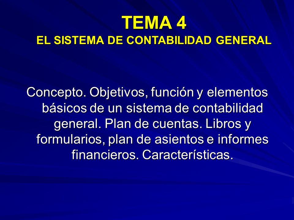 TEMA 4 EL SISTEMA DE CONTABILIDAD GENERAL