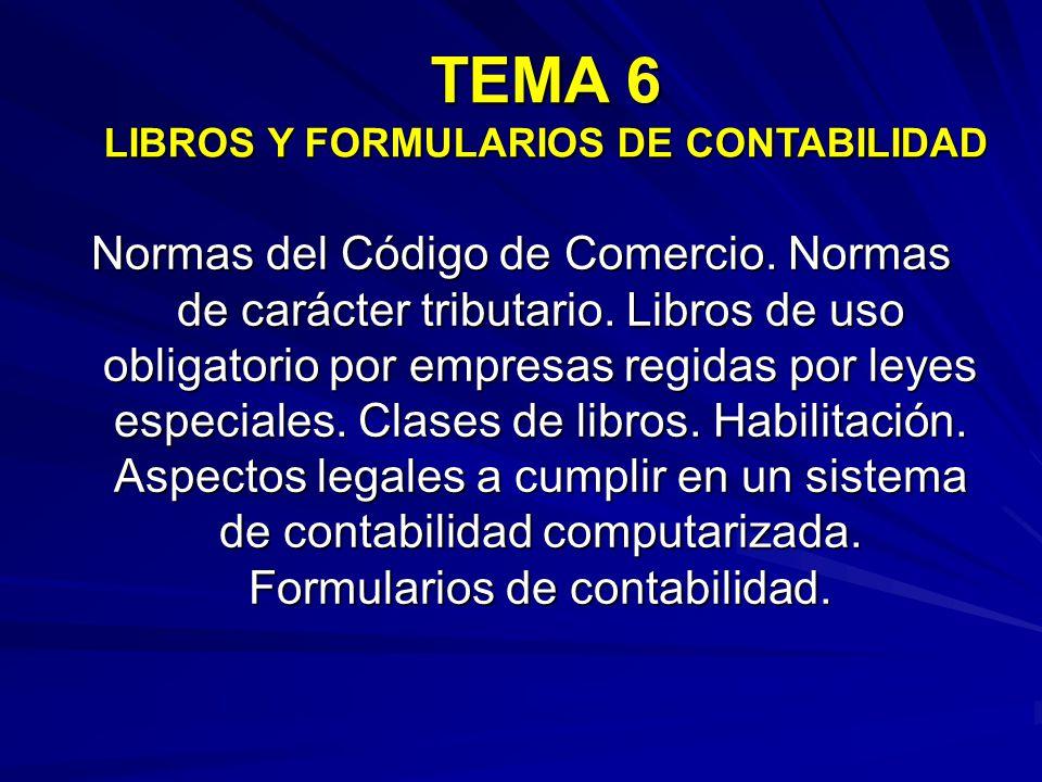 TEMA 6 LIBROS Y FORMULARIOS DE CONTABILIDAD