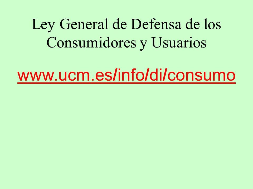 Ley General de Defensa de los Consumidores y Usuarios