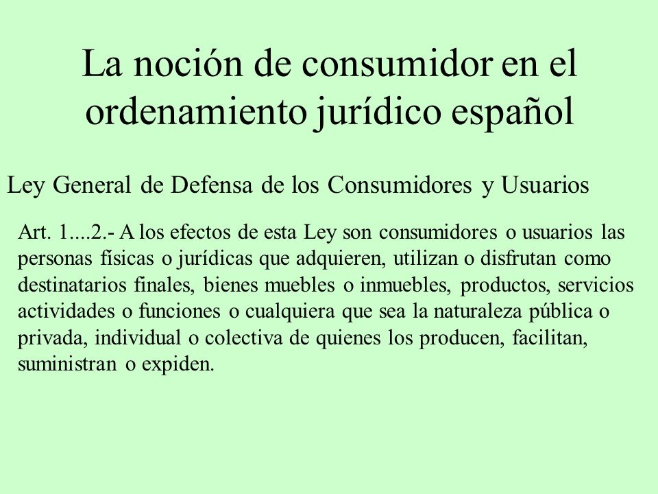 La noción de consumidor en el ordenamiento jurídico español