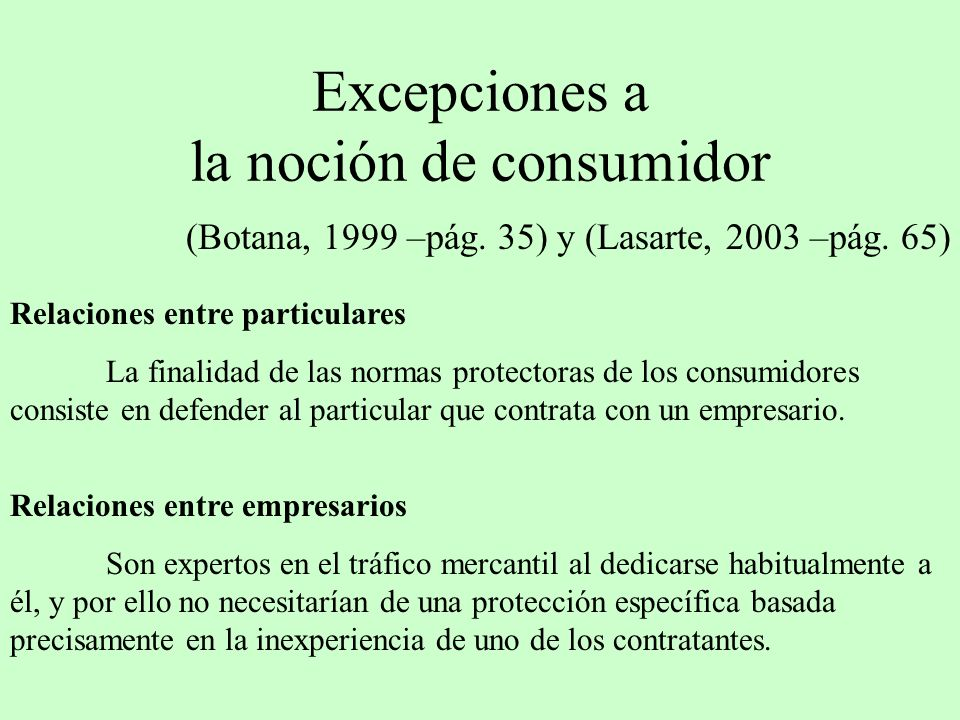 Excepciones a la noción de consumidor