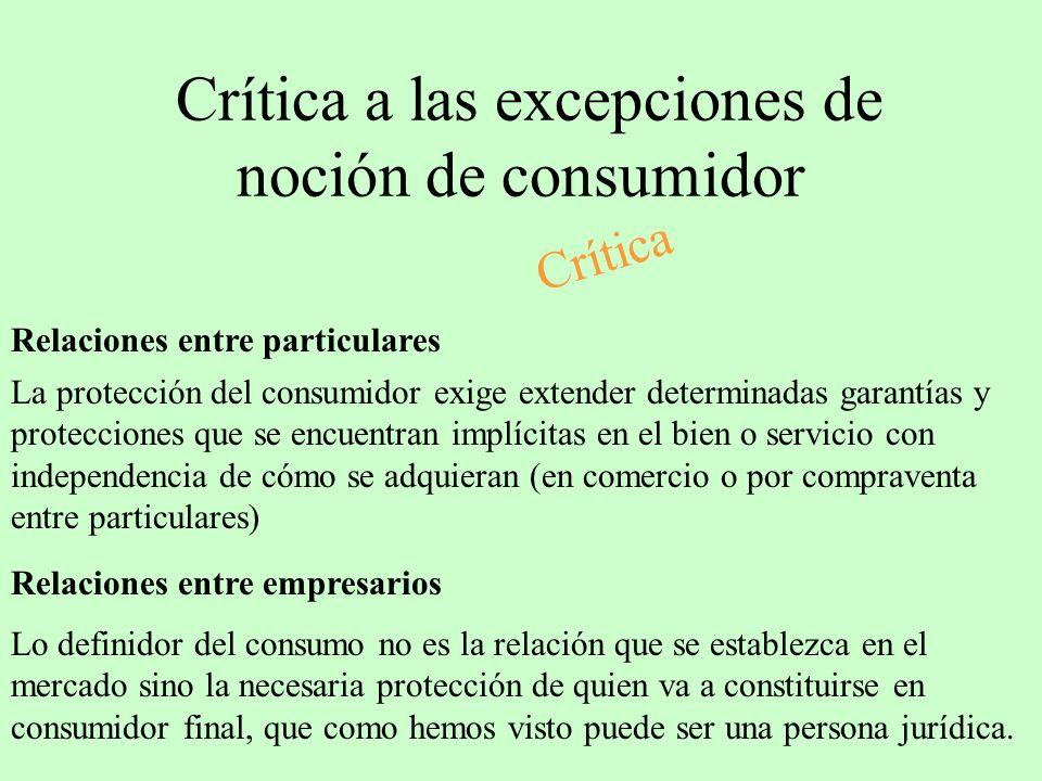 Crítica a las excepciones de noción de consumidor
