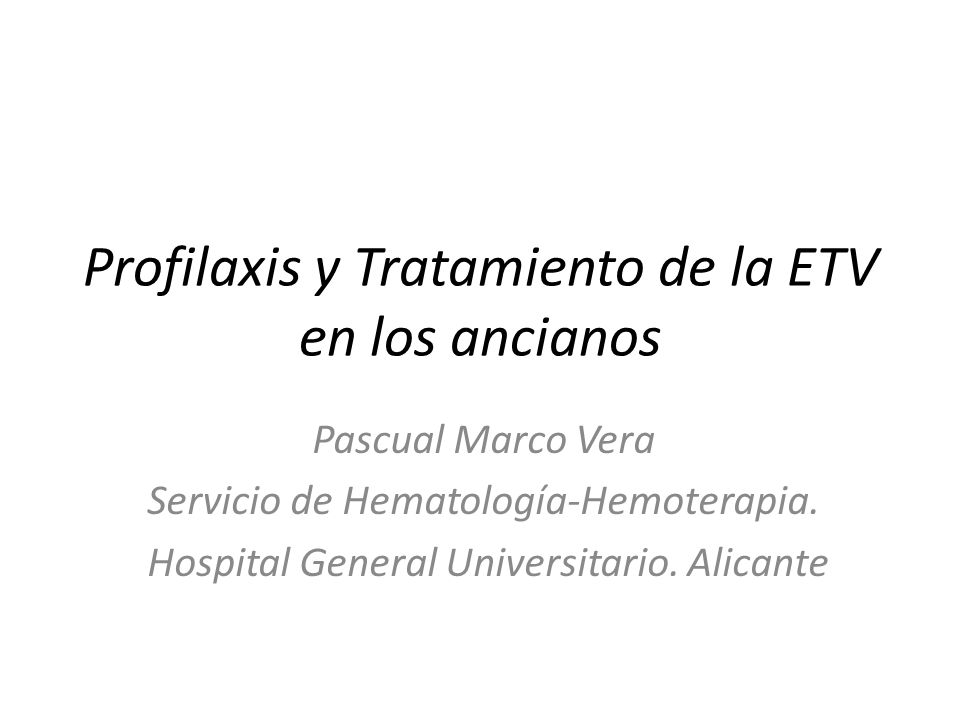 Profilaxis y Tratamiento de la ETV en los ancianos