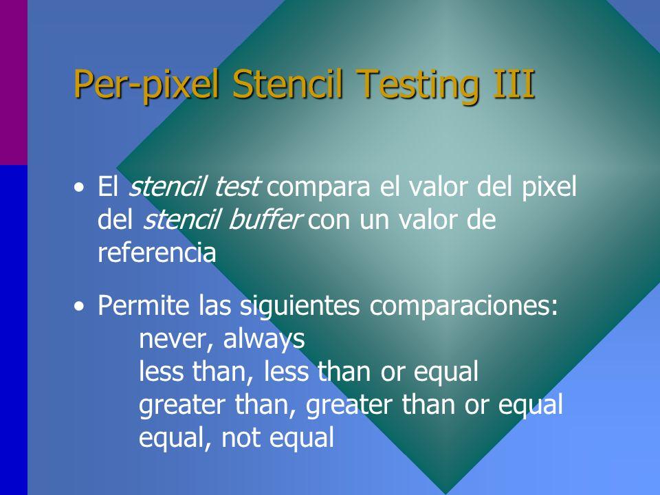 Per-pixel Stencil Testing III