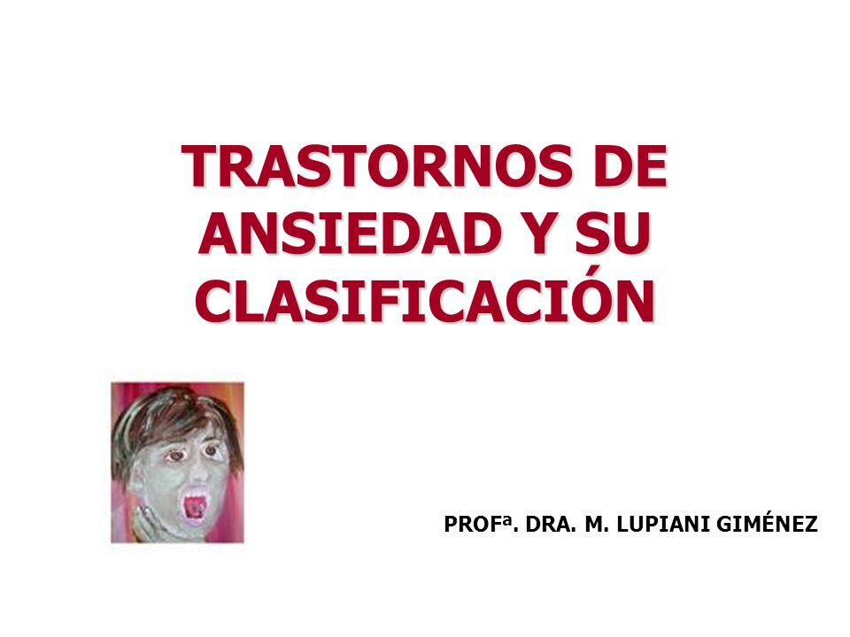 TRASTORNOS DE ANSIEDAD Y SU CLASIFICACIÓN