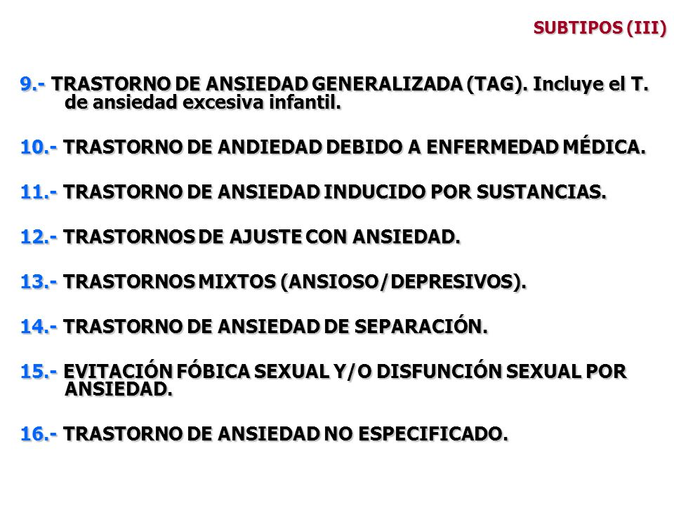 10.- TRASTORNO DE ANDIEDAD DEBIDO A ENFERMEDAD MÉDICA.