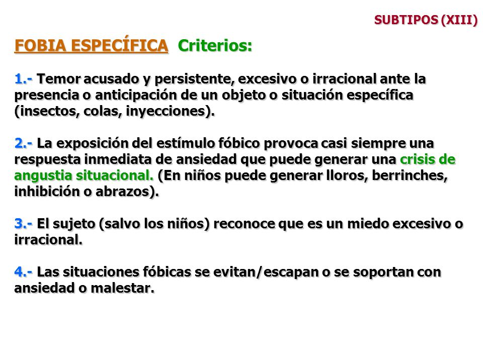 FOBIA ESPECÍFICA Criterios: