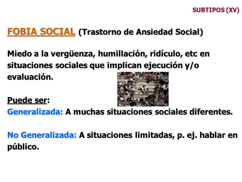 FOBIA SOCIAL (Trastorno de Ansiedad Social)