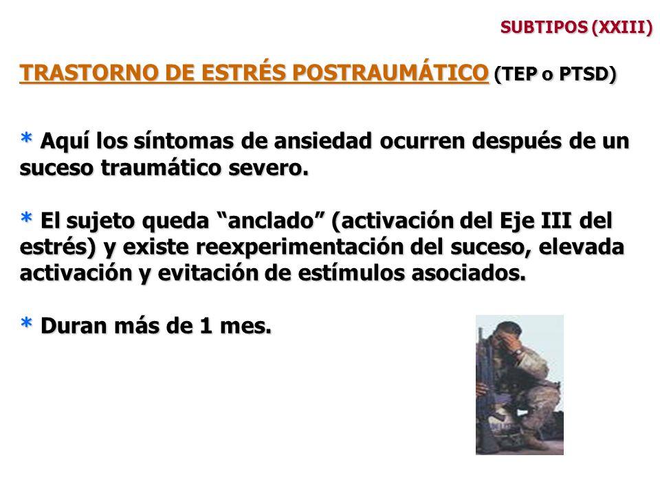 TRASTORNO DE ESTRÉS POSTRAUMÁTICO (TEP o PTSD)