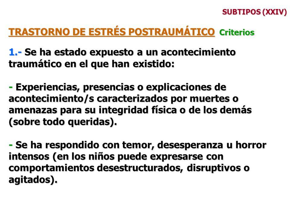TRASTORNO DE ESTRÉS POSTRAUMÁTICO Criterios