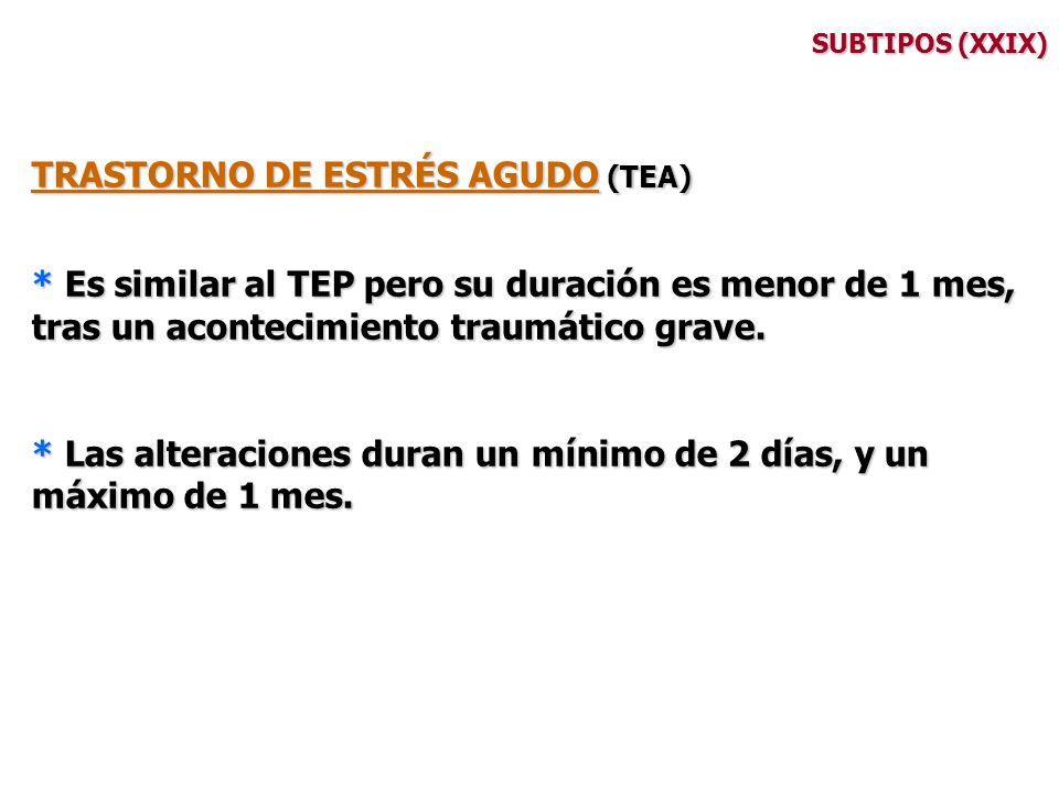 TRASTORNO DE ESTRÉS AGUDO (TEA)
