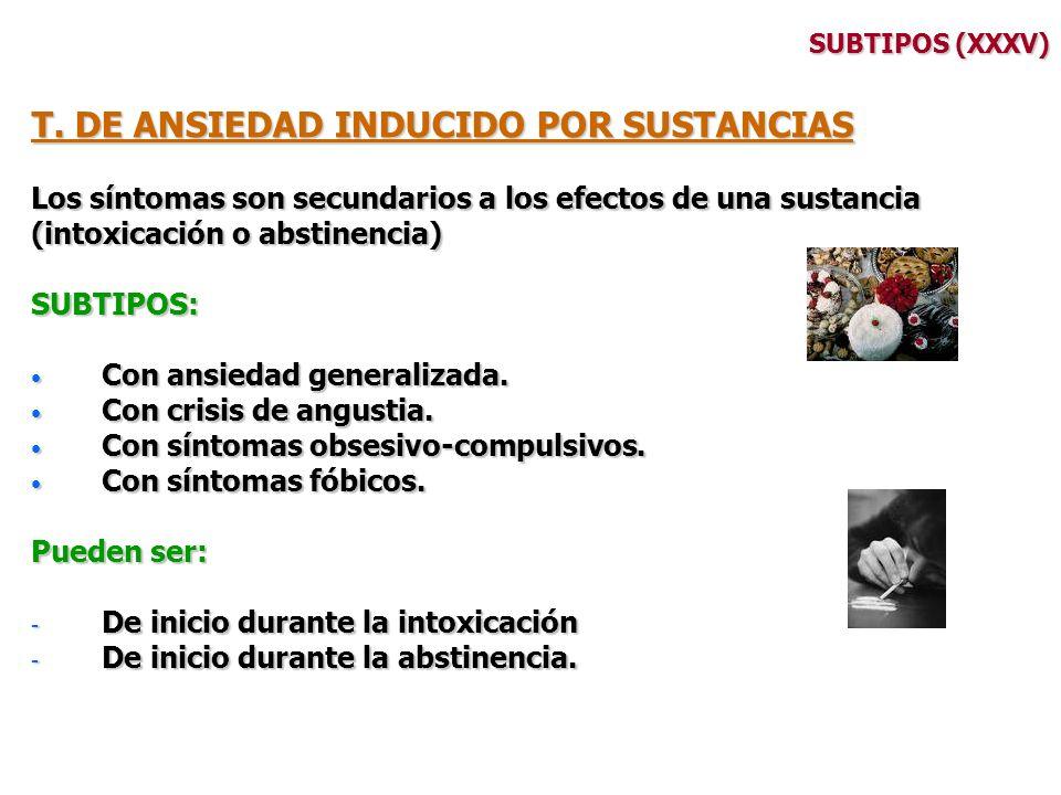 T. DE ANSIEDAD INDUCIDO POR SUSTANCIAS