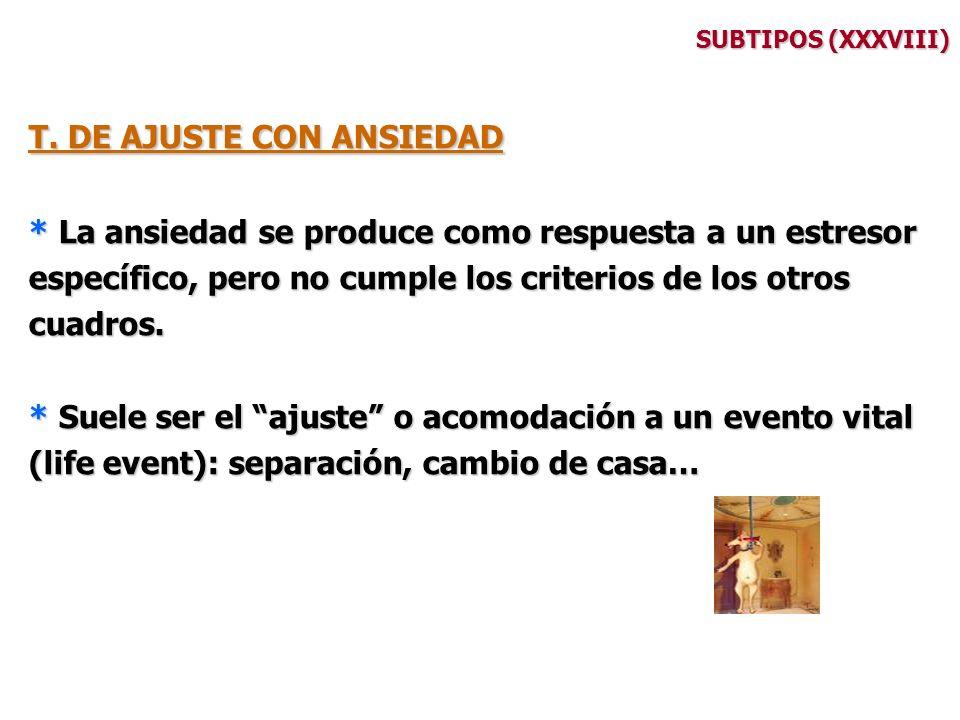 T. DE AJUSTE CON ANSIEDAD