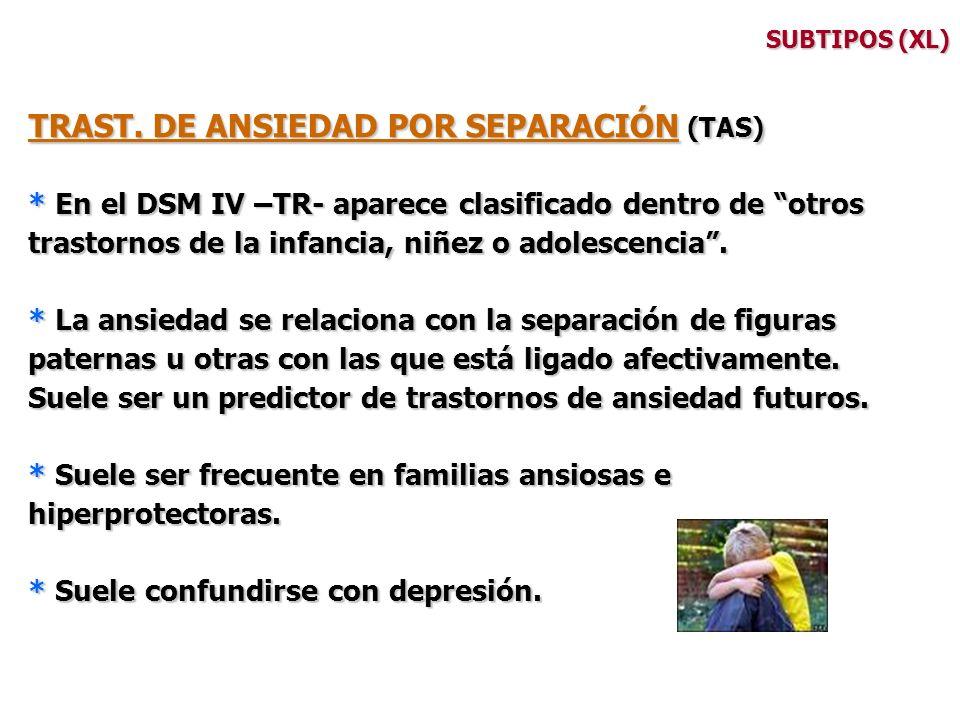 TRAST. DE ANSIEDAD POR SEPARACIÓN (TAS)