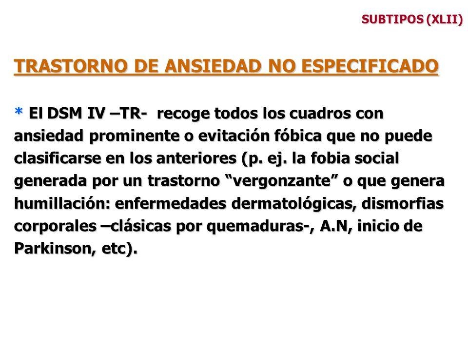 TRASTORNO DE ANSIEDAD NO ESPECIFICADO