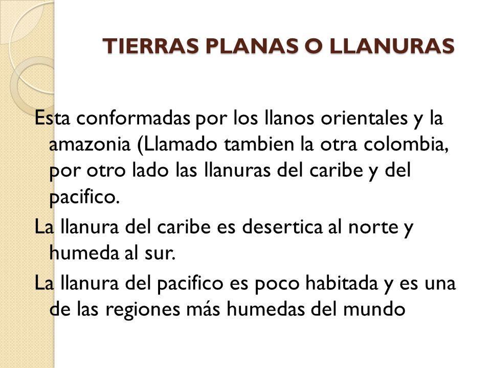 TIERRAS PLANAS O LLANURAS