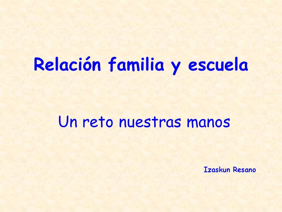 Relación familia y escuela