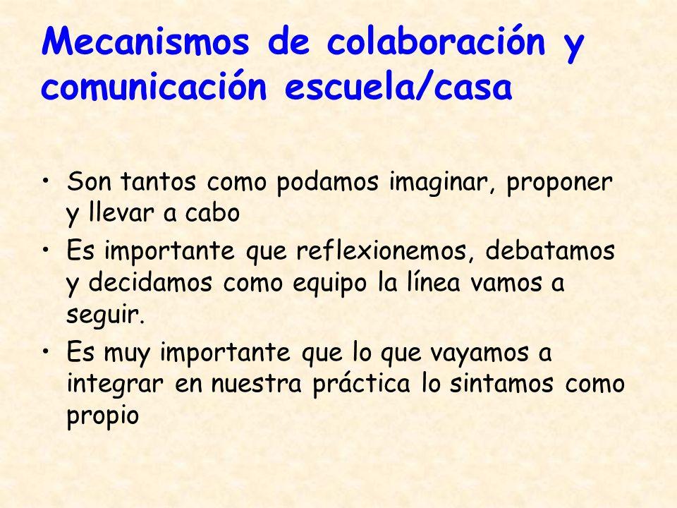 Mecanismos de colaboración y comunicación escuela/casa