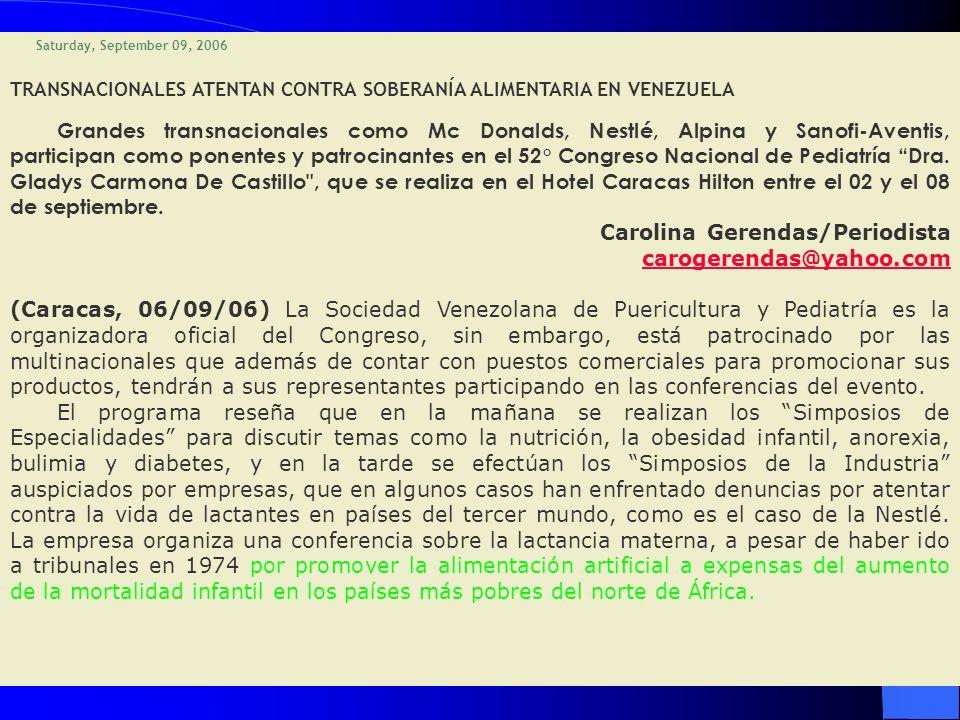 Carolina Gerendas/Periodista carogerendas@yahoo.com
