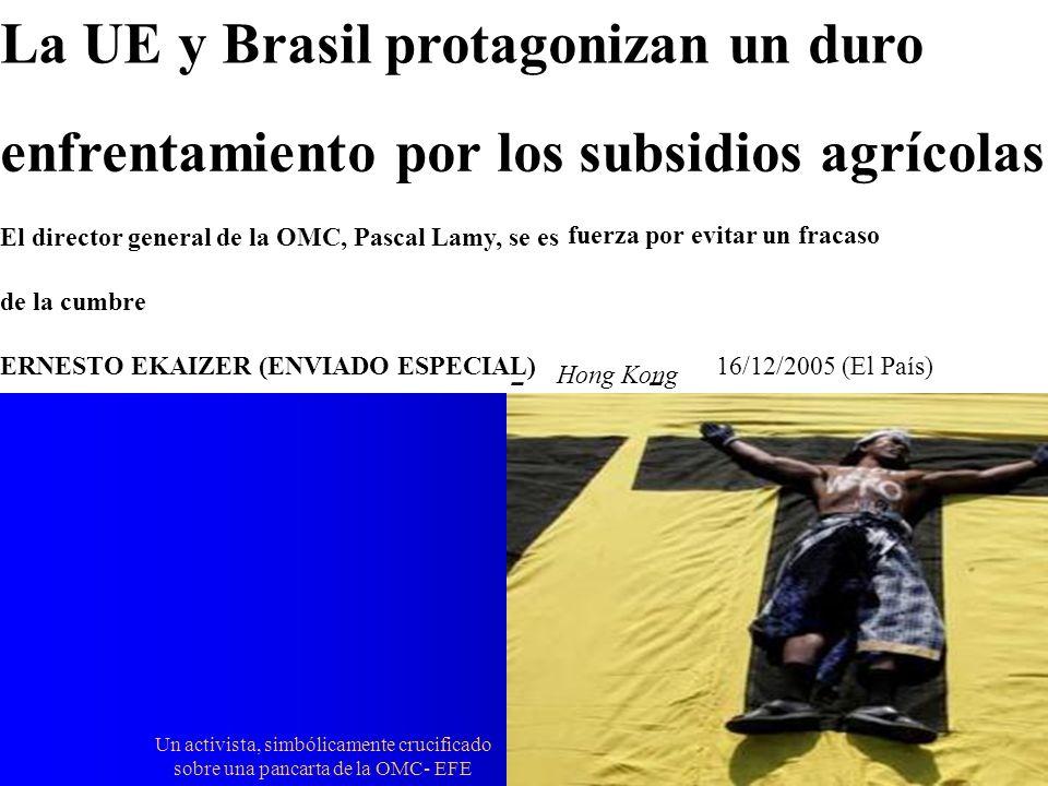 La UE y Brasil protagonizan un duro